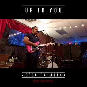 Album Up to You from Jesse Palacios