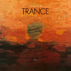 Album Trance from Steve Kuhn Trio