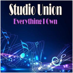 Album Everything I Own from Studio Union