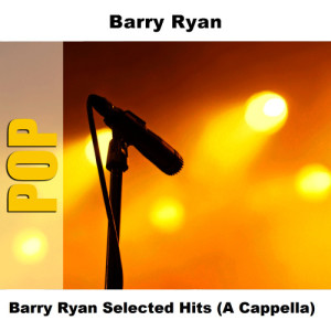 Album Barry Ryan Selected Hits (A Cappella) from Barry Ryan