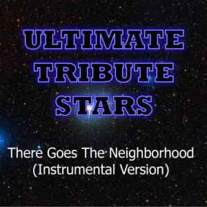 Ultimate Tribute Stars的專輯Chris Webby - There Goes The Neighborhood (Instrumental Version)
