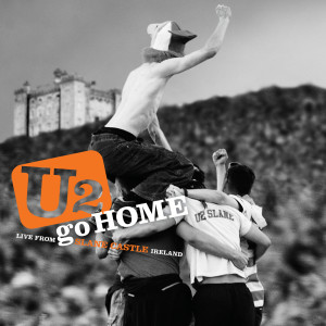 Album The Virtual Road – U2 Go Home: Live From Slane Castle Ireland EP (Remastered 2021) from U2