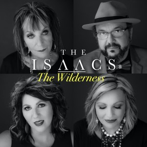 Album The Wilderness from The Isaacs