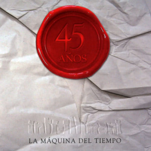 Inti Illimani的專輯La Maquina del Tiempo. 45 Años, Vol. 2 (En Vivo)