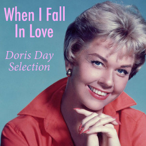 Doris Day的專輯When I Fall In Love Doris Day Selection