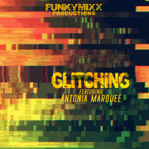 Album Glitching from FunkyMixx Productions