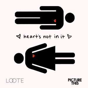 Picture This的專輯Heart's Not In It