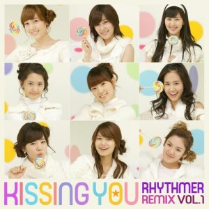 少女時代的專輯Kissing You Rhythmer Remix Vol.1(Digital Single)