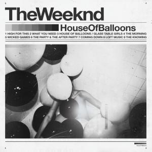 อัลบัม House of Balloons (Original) (Explicit) ศิลปิน The Weeknd