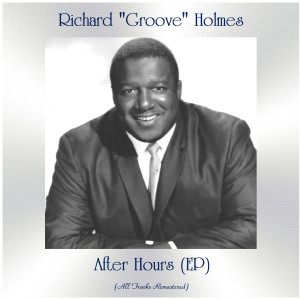 Album After Hours (All Tracks Remastered, Ep) from Richard