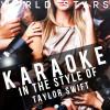 Ameritz Karaoke World Stars Album Karaoke (In the Style of Taylor Swift) Mp3 Download