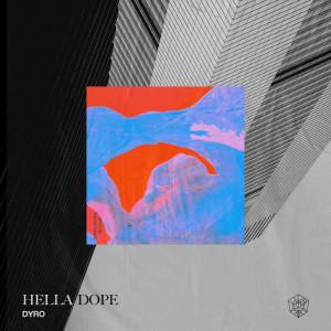 Dyro的專輯Hella Dope (Explicit)