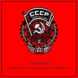 Album Ortodossia II/Compagni, Cittadini, Fratelli, Partigiani from CCCP  Fedeli Alla Linea