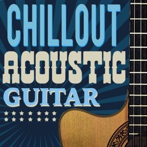 Album Chillout Acoustic Guitar from Easy Listening Guitar