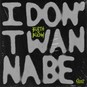 Bülow的專輯I Don't Wanna Be