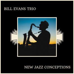 Bill Evans Trio的專輯New Jazz Conceptions
