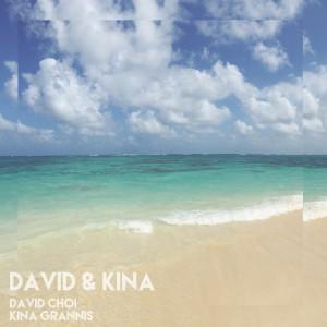 David & Kina dari Kina Grannis