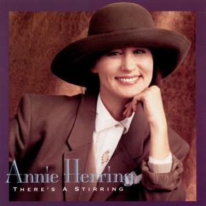 There's A Stirring 1992 Annie Herring