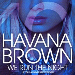 Album We Run The Night (10th Anniversary Remixes) from Pitbull