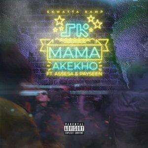 Album Mama Akekho (Explicit) from Skwatta Kamp