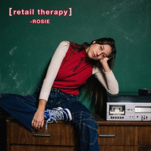 Album Retail Therapy from Rosie