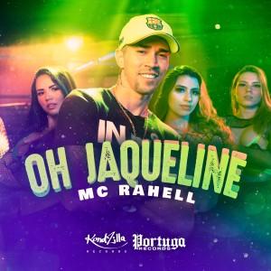 Oh Jaqueline (Explicit) dari MC Rahell