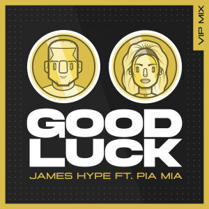 Pia Mia的專輯Good Luck (VIP Remix)
