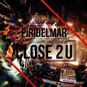 Album Close 2 U from Bruno Soares Sax