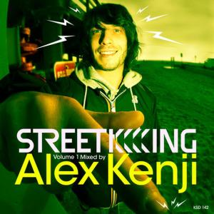 Album Street King Volume 1 Mixed by Alex Kenji from Various Artists