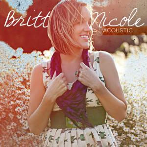 Acoustic 2010 Britt Nicole