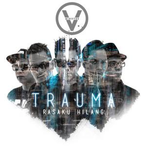 Trauma (Rasaku Hilang) dari Five Minutes