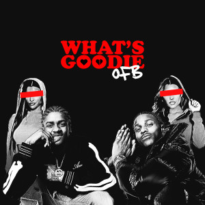 Album What's Goodie from OFB