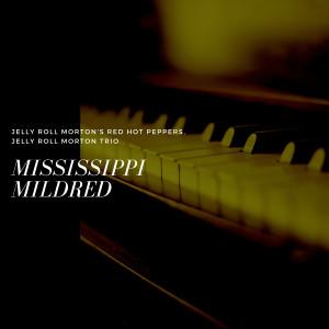 Album Mississippi Mildred from Jelly Roll Morton Trio