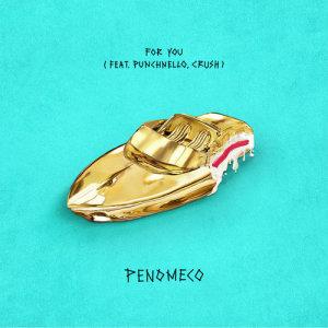 อัลบัม For you ศิลปิน Penomeco