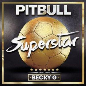 收聽Pitbull的Superstar歌詞歌曲