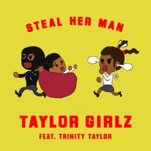 Album Steal Her Man from Taylor Girlz