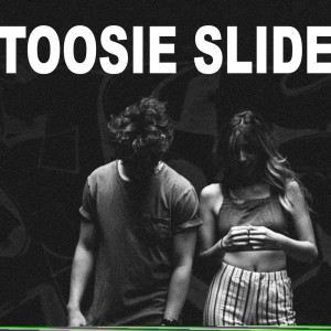 Toosie Slide (Explicit) dari Vibe2Vibe