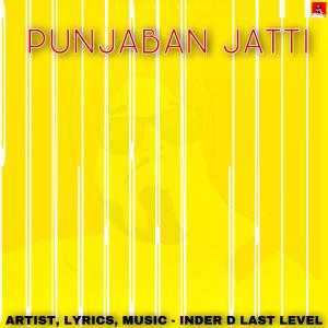 Album Punjaban Jatti from Inder D Last Level