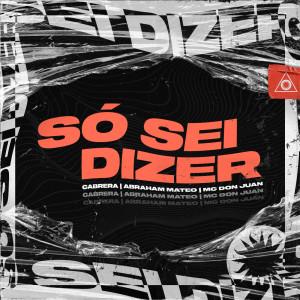 Album Só Sei Dizer from Abraham Mateo