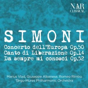 Album Luciano Simoni: Concerto dell'Europa Op. 50, Canto di Liberazione Op. 14, Da sempre mi conosci Op. 52 from Giuseppe Albanese