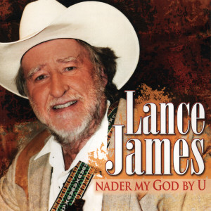 Album Nader My God By U from Lance James