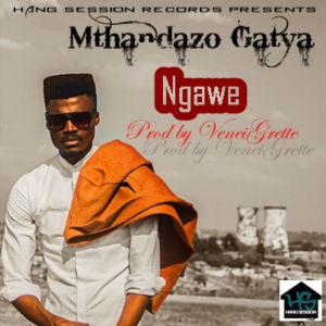 Listen to Ngawe (Main Mix) song with lyrics from Mthandazo Gatya