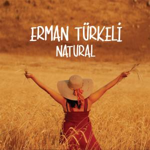 Album Natural from Erman Türkeli