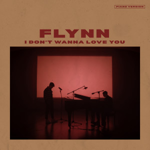 I Don't Wanna Love You (Piano Version)