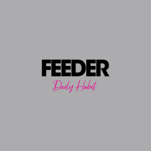 Album Daily Habit from Feeder