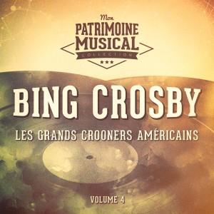 Album Les grands crooners américains : Bing Crosby, Vol. 4 from Bing Crosby