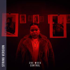 收聽Zoë Wees的Control歌詞歌曲