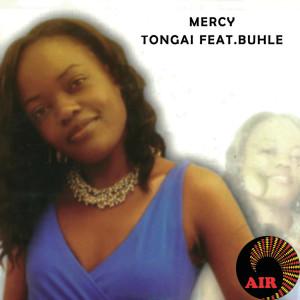 Album Mercy Tongai from Buhle