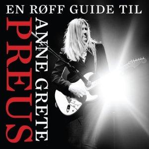 Anne Grete Preus的專輯En røff guide til Anne Grete Preus
