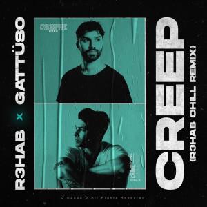 Creep (R3HAB Chill Mix) (Explicit)